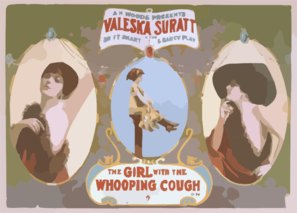 A.H. Woods Presents Valeska Suratt In The Swift, Smart & Saucy Play, The Girl With The Whooping Cough The Latest Paris Sensation : By Stanislaus Stange. Clipart png free, A.H. Woods Presents Valeska Suratt In The Swift, Smart & Saucy Play, The Girl With The Whooping Cough The Latest Paris Sensation : By Stanislaus Stange. transparent png