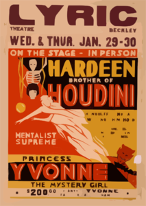 On The Stage - In Person, Hardeen, Brother Of Houdini Handcuffs And Jails Will Not Hold Him : The Greatest Mystery Show Of All Times.  Mentalist Supreme, Princess Yvonne, The Mystery Girl.  Clipart png free, On The Stage - In Person, Hardeen, Brother Of Houdini Handcuffs And Jails Will Not Hold Him : The Greatest Mystery Show Of All Times.  Mentalist Supreme, Princess Yvonne, The Mystery Girl.  transparent png