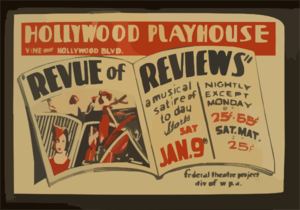Revue Of Reviews  A Musical Satire Of Today Hollywood Playhouse, Vine Near Hollywood Blvd. : Federal Theatre Project Div. Of W.P.A. Clipart png free,  Revue Of Reviews  A Musical Satire Of Today Hollywood Playhouse, Vine Near Hollywood Blvd. : Federal Theatre Project Div. Of W.P.A. transparent png